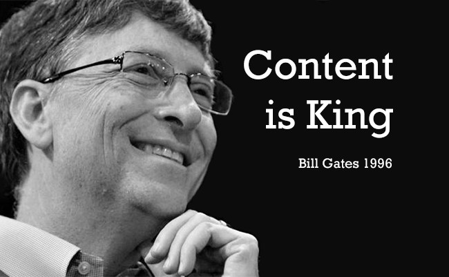 Content is King - Bill Gates, 1996